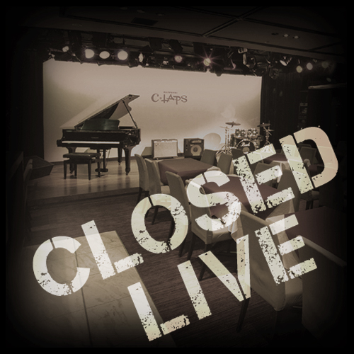 CLOSED LIVE