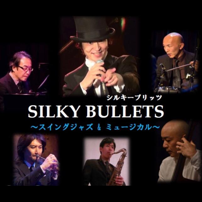 SILKY BULLETS