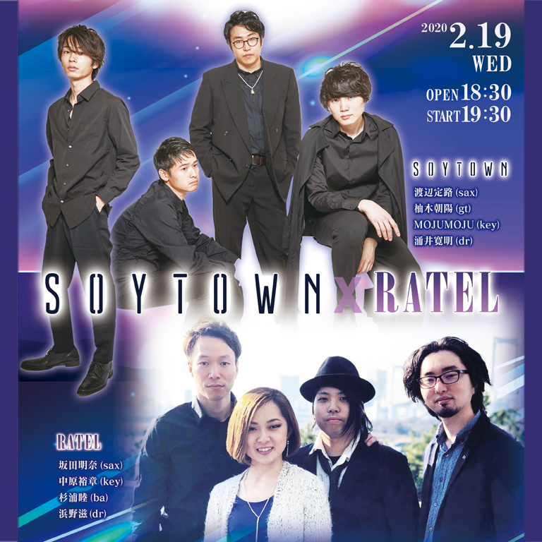 SOY TOWN、RATEL